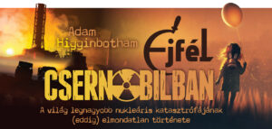 adam-higginbotham-ejfel-csernobilban-1300x618