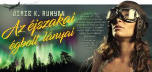 aimie-k-runyan-az-ejszakai-egbolt-lanyai-1300x618