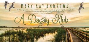 mary-kay-andrews-a-dagaly-klub-1300x618