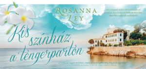 rosanna-ley-kis-szinhaz-a-tengerparton-1300x618